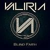 Valiria – Blind Faith